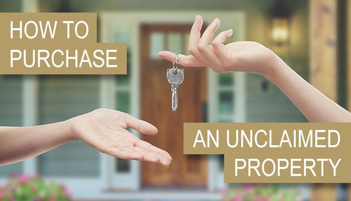 How to Purchase an Unclaimed Property