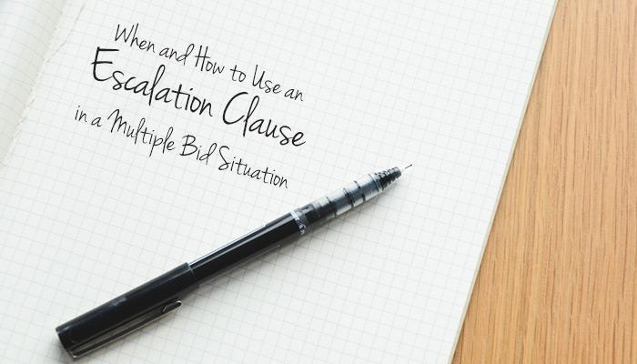 When and How to Use an Escalation Clause in a Multiple Bid ...