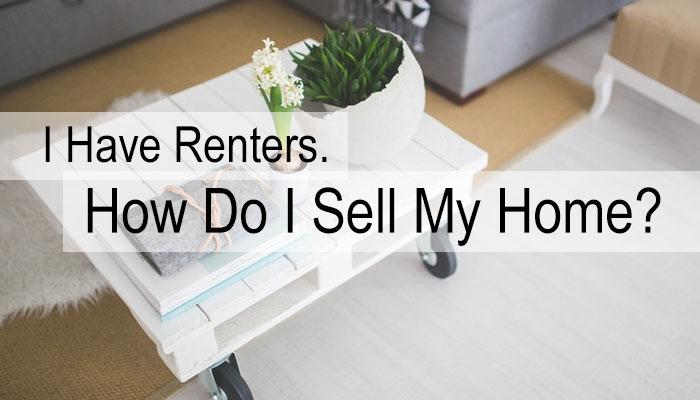 I Have Renters. How Do I Sell My Home? (Source: Pexels.com - used as royalty free image)