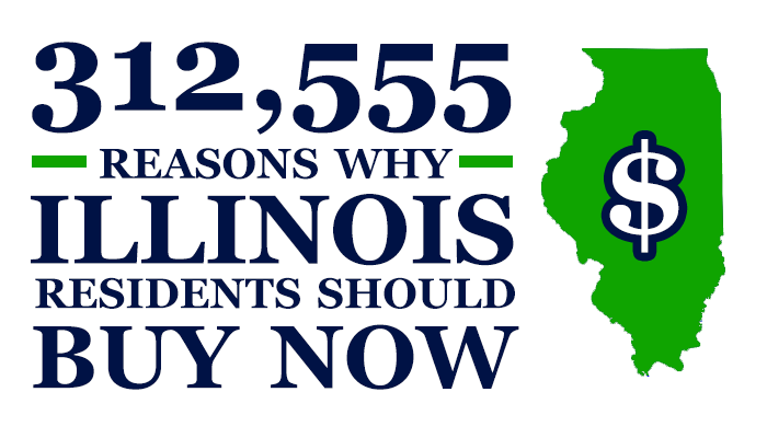 312,555 Reasons Why Illinois Residents Should Buy Now