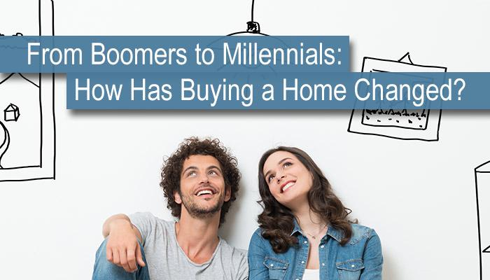 From Boomers to Millennials: How Has Buying a Home Changed?