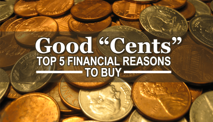 "Good ""Cents"" - Top 5 Financial Reasons to Buy (Image Source: Wikimedia Commons)"