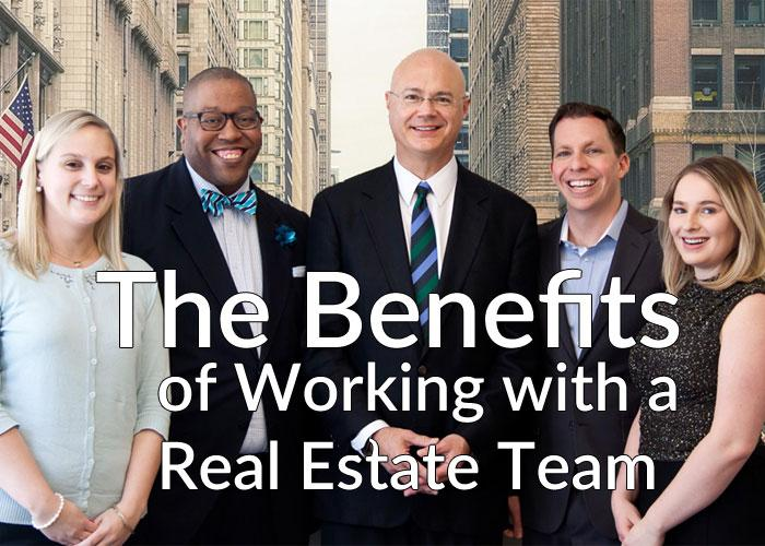 The Benefits of Working with a Real Estate Team